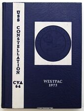 USS CONSTELLATION CVA-64 1973 WESTPAC CRUISE BOOK