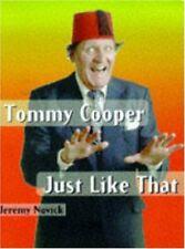 Tommy Cooper: Just Like That,Jeremy Novick