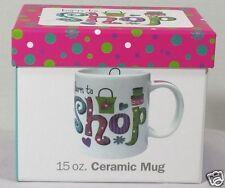 Ceramic Coffee Tea Mug Born to Shop Shopaholic Shopping Lover 15oz with Gift Box
