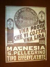 Pubblicità del 1908 Magnesia San Pellegrino Purgante Vi costa solo una lira