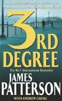 3rd Degree by James Patterson, Andrew Gross (Paperback, 2005)