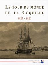 Le Tour Du Monde De La Coquille ; 1822-1825 - Alain Morgat