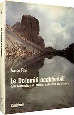 Le Dolomiti Occidentali Franco Fini ZANICHELLI 1983 fotografico