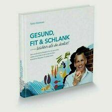 Buch : Gesund, fit und schlank - Leichter als du denkst!