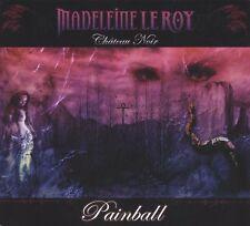 MADELEINE LE ROY Chateau Noir-Painball CD Digipack 2016