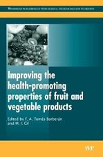 Improving the Health-Promoting Properties of Fruit and Vegetable Products (Woodh