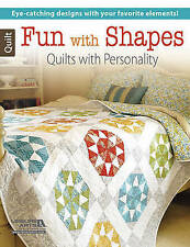 Fun with Shapes: Quilts with Personality by Leisure Arts (Paperback, 2015)