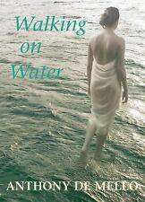 de Mello, Anthony : Walking on Water