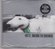 Watts-Walking The Doberman cd maxi single sealed