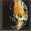 Nothing To Gain, Vio-Lence, Used; Good CD