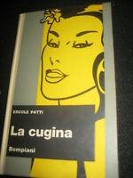LIBRO: LA CUGINA - ERCOLE PATTI - BOMPIANI - ROMANZO - 1965****