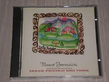 MARCO FERRADINI - DOLCE PICCOLO MIO FIORE - CD COME NUOVO (MINT)