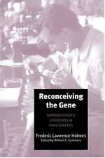 Reconceiving the Gene: Seymour Benzer's Adventures in Phage Genetics Holmes, Fr
