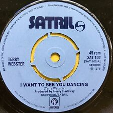 Terry Webster - I Want To See You Dancing / Rock N Roll We Love You - SAT102 Ex+