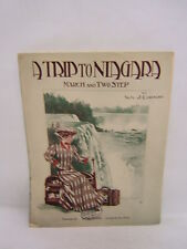 A Trip to Niagara Sheet Music by WM. J. Cornish 1908 Will Wood Publisher  MYN