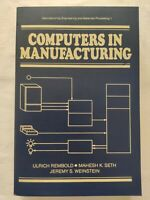 BOOK COMPUTERS MANUFACTURING ULRICH REMBOLD SETH WEINSTEIN 0824718216