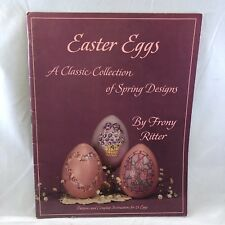 Easter Eggs A Classic Collection Spring Designs Frony Ritter Tole Painting 1990