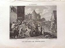 LE OPERE DI MISERICORDIA Incisione originale XIX secolo RELIGIOSE D. TENIERS