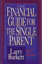 The Financial Guide for the Single Parent Burkett, Larry Paperback Used - Good