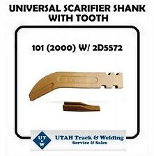 1957218 SHANK UNIVERSAL 9F5124 5940 101HX 2000 W/ 2D5572 6Y5230 TOOTH