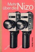 MEHR ÜBER DIE NIZO - Nizo S56 Nizo S80 - Dieter Müller - Buch Anleitung - B3070