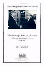The Strategic Role of Ukraine: Diplomatic Addresses and Lectures (1944-1997) (Ha