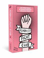 Feminist Fight Club. Jak przetrwać w seksistowskim miejscu pracy KSIĄŻKA