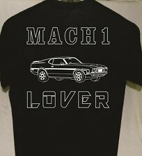 Mustang Mach 1 Lover Tshirt  more T shirts listed for sale Great Gift Car Guy