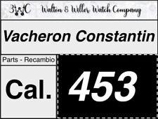 1 pc Vacheron Constantin 453 parts recambio original genuine OEM New NOS