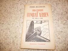 1943.Histoire du combat aérien de 1914 à 1941.Belleroche.aviation guerre 14-18