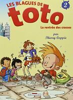 Les Blagues de Toto, Tome 2 : La rentr�e des crasses by Copp�e, Thierry Book The
