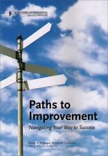 Paths To Improvement Navigating Your Way To Success Paperback Book