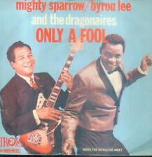 """7"""" Mighty Sparrow/Byron Lee & The Dragonaires/Only A Fool (NL)"""