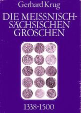 Krug: Die meissnisch-sächsischen Groschen 1338-1500