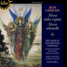 David Hill - Jean Langlais: Missa Salve Regina; Messe Solennelle