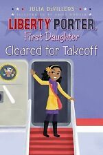 Cleared for Takeoff (Liberty Porter First Daughter)-ExLibrary