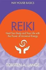 Reiki: Heal Your Body and Your Life with the Power of Universal Energy by Torst…