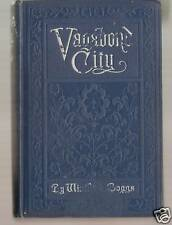 Vagabond City by Winifred Boggs  1st HB 1911