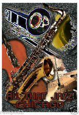 Jazz Poster - Chicago Jazz Poster - All That Jazz - Musical  Instruments
