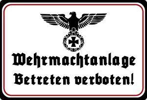 Blechschild 20x30cm gewölbt Wehrmacht Anlage Betreten Verboten Deko Schild