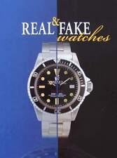 LIVRE/BOOK : VRAIES ET FAUSSES MONTRES (real & fake watches,watch,montre faux