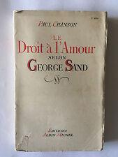 DROIT A L'AMOUR SELON GEORGE SAND 1943 PAUL CHANSON