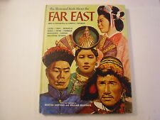 The Illustrated Book About the Far East, Lowell Thomas, 1961