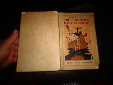 Jérome K Jerome TROIS HOMMES DANS UN BATEAU illustré par Jean Dratz 1944