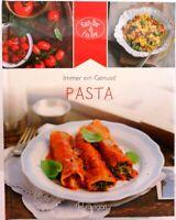 Pasta + Immer ein Genuss Umfangreiches Kochbuch Leckere Italienische Küche (24)