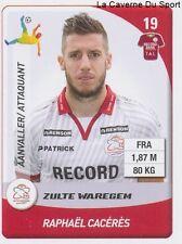 N°316 RAPHAEL CACERES FRANCE SV.ZULTE FC.SOCHAUX STICKER PANINI PRO LEAGUE 2015