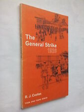 R J COOTES.THE GENERAL STRIKE 1926.S/B 1979,B/W ILLS,A DODDS.THEN AND THERE BOOK
