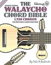 WALAYCHO CHORD BIBLE - 1,728 CHORDS (NEW 2016 EDITION)
