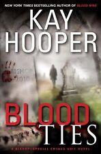 Blood Trilogy: Blood Ties No. 3 by Kay Hooper (2010, Hardcover)