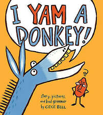 I Yam a Donkey,Bell, Cece,New Book mon0000119667